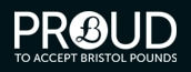 Proud to accept the Bristol Pound